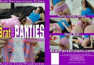 Brat Loves Panties: Melanie Hicks