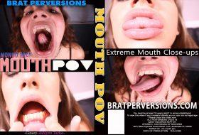 Mondo Brat: Mouth POV